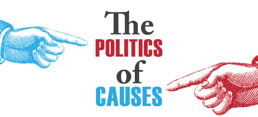 Politics of Causes