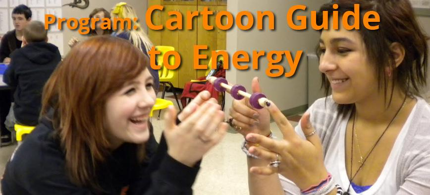 Program: Cartoon Guide to Energy